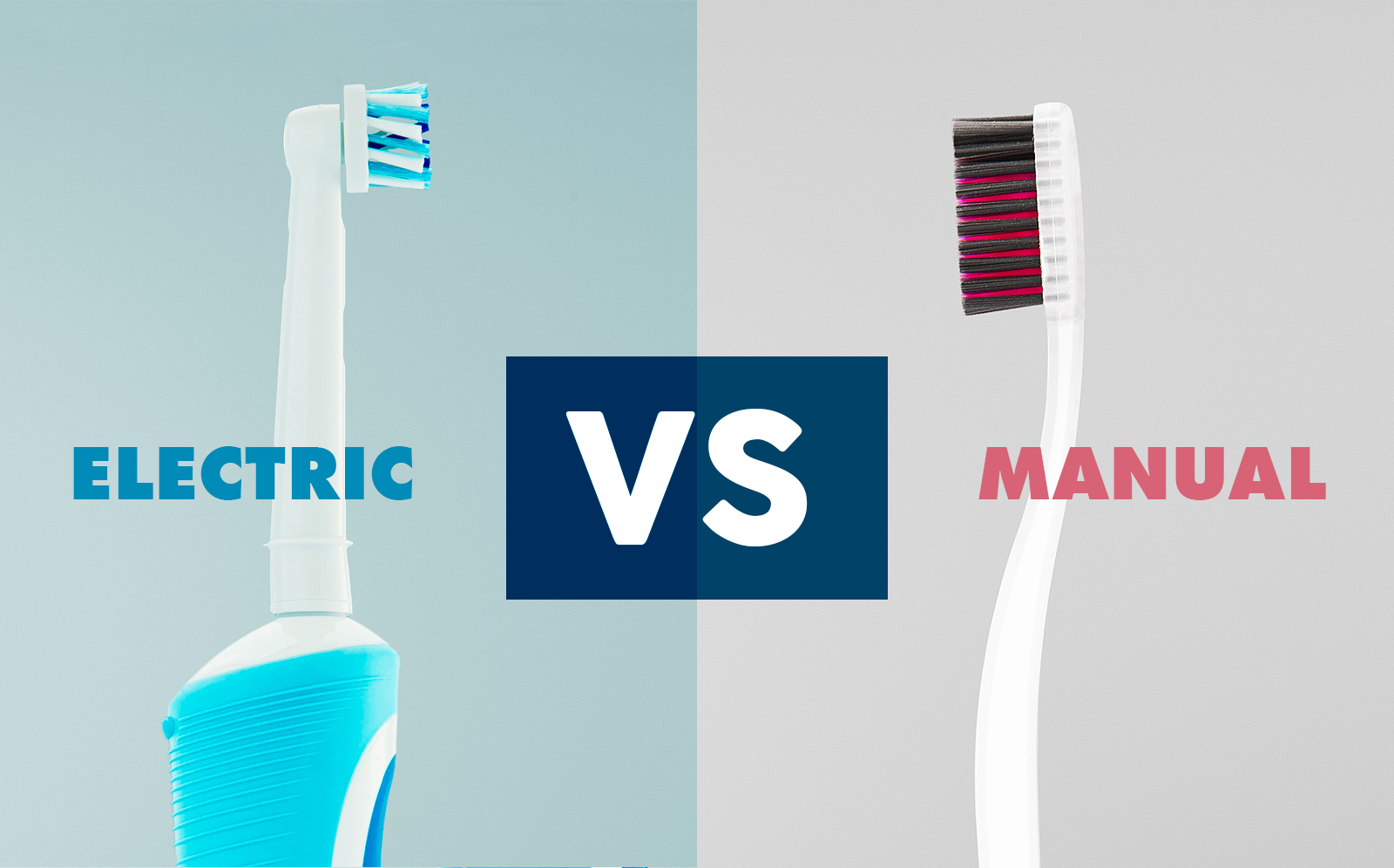 Manual vs Electric Toothbrushes.